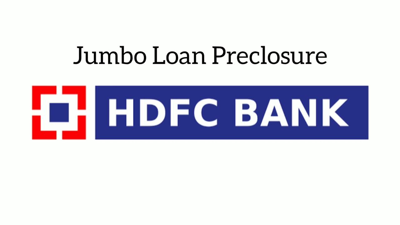 Hdfc Jumbo Loan Preclosure Online Youtube
