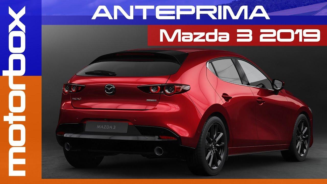 Mazda 3 2019 Toccata Con Mano Ecco Le Prime Impressioni Youtube
