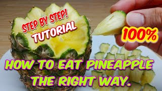 THE Viral How t๐ eat pineapple the right way | Easy Step by Step Tutorial
