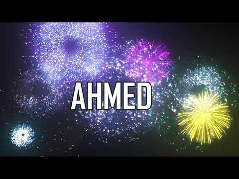 Full Download Joyeux Anniversaire Ahmed Happy Birthday Musique