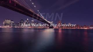 Alan Walker - Big Universe [UEMN Release]
