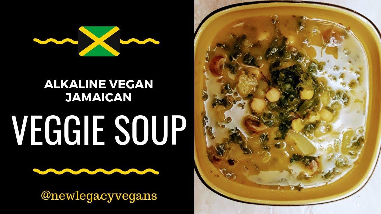 Alkaline Vegan Jamaican Vegetable Soup (Dr  Sebi Approved)