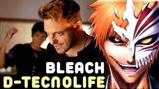 D- TecnoLife (Bleach Opening)・Ricardo Cruz E Lucas Araujo