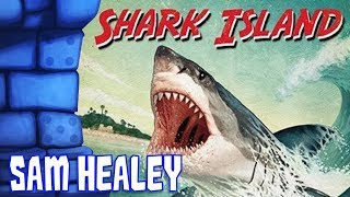 Shark Island Review with Sam Healey