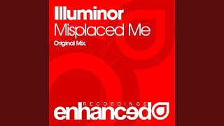 Misplaced Me (Original Mix)