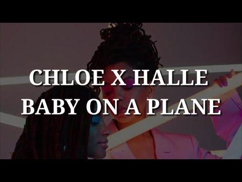 Chloe x Halle - Baby On A Plane (Lyrics)