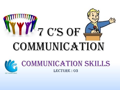 7 C's Of Communication - Communication Skills (Lecture 3)