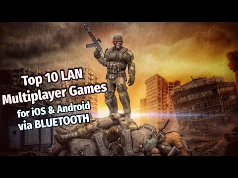 Top 10 LAN Multiplayer Games For IOS & Android (via Bluetooth)