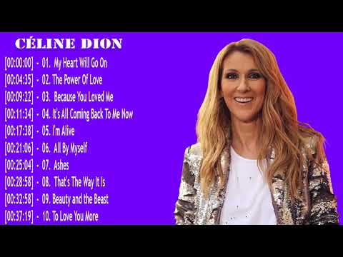 Celinedion Greatest Hits || Celine Dion Greatest Hits Full Album 2018