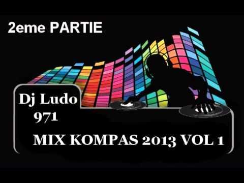 Dj Ludo 971 Mix Kompas 2013 Vol 1 2eme Partie