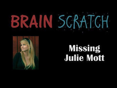 BrainScratch: Missing Julie Mott