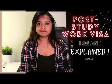 Ireland Post Study Work Visa| Indian Student Experience | Study in Ireland Part-11