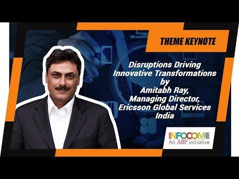 Amitabh Ray, Managing Director, Ericsson Global Services India at INFOCOM Calcutta 2016