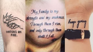 Awesome Quote Tattoos