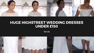 Wedding Dresses under £150 try on - ASOS, CHI CHI, JESSICA WRIGHT - Under £150