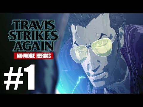 Travis Strikes Again No More Heroes - Gameplay Walkthrough Part 1