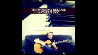 The Workday Release - A Starlit Sky
