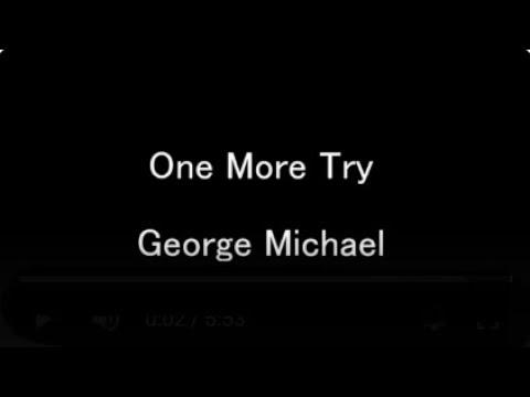 George Michael One More Try Lyrics