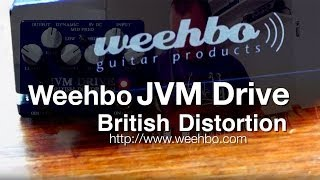 Weehbo: JVM DRIVE British Distortion - DEMO - SG to Laney VH-100R