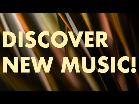 Discover New Music (Edition 2)