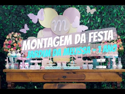 FESTA 1 ANO - O JARDIM DA MELISSA -  MONTAGEM/ DECORAÇÃO/ DOCES/ BRINQUEDOS (VLOG PARTE 1)