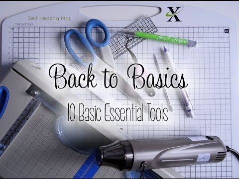 Back To Basics - 10 Basic Essential Tools | The Card Grotto