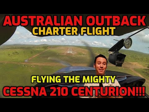 BUSH PILOT AUSTRALIAN OUTBACK FLYING THE MIGHTY CESSNA 210 CENTURION CHARTER BROOME TO KALUMBURU