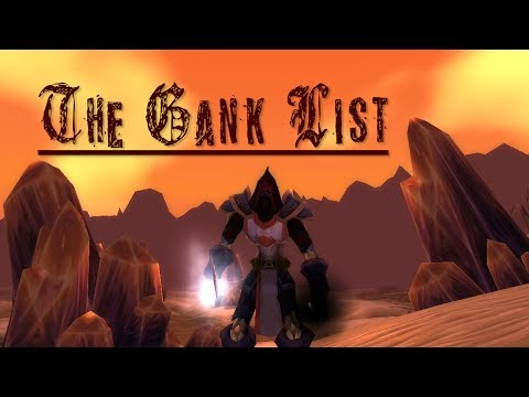 The Gank List (A World Of Warcraft Story) Rogue Vanilla PvP