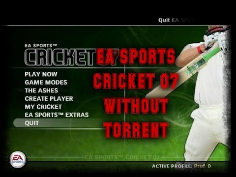 How To Download EA Sports Cricket 2007 Without Torrent FULL VERSION (Step By Step)