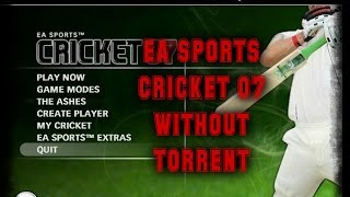 Video How To Download EA Sports Cricket 2007 Without Torrent FULL VERSION (Step By Step) download MP3, 3GP, MP4, WEBM, AVI, FLV Oktober 2017