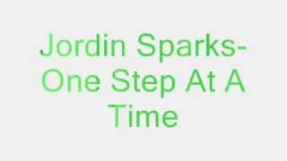 Jordin Sparks- One Step At A Time Lyrics
