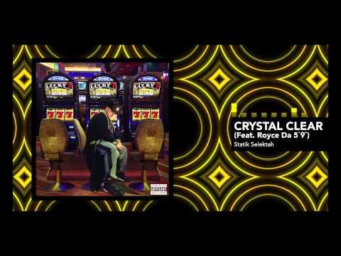 "Statik Selektah feat. Royce Da 5'9"" ""Crystal Clear"" (Official Audio)"