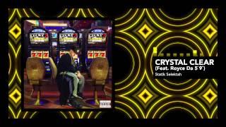 Statik Selektah feat. Royce Da 5