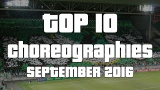 World of Ultras: Top-10 Choreographies (September 2016)