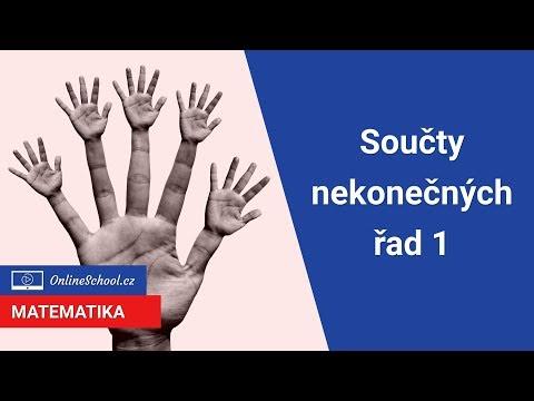 Součty nekonečných řad 1 | 10/12 Nekonečné řady | Matematika | Onlineschool.cz