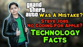 GTA Was A Mistake? | Steve Jobs No Coding For Apple? | Technology Facts