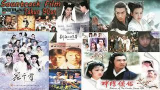 Sountrack Film Jadul Tahun 90 & 2000an - Ost.Drama Asia TERLARIS