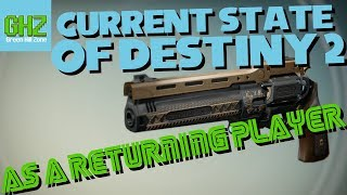 Current State of Destiny 2 as a Returning Player