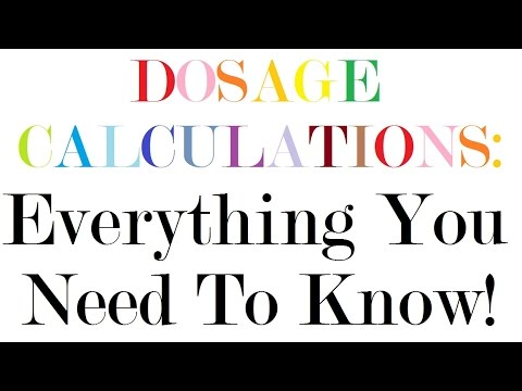 dosage-calculations-|-nursing-drug-calculations-|-med-math:-everything-you-need-to-know!