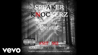 Speaker Knockerz - Smoke It (Audio) (Explicit) (#MTTM2) ft. Capo Cheeze