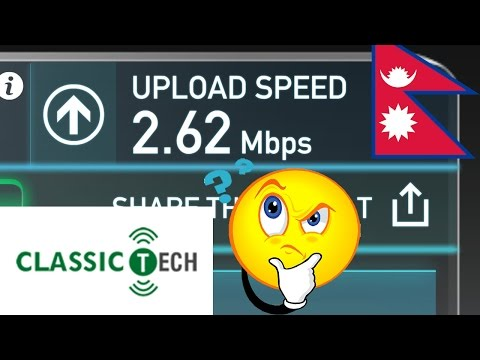 Does Upload Speed Matter? CLASSICTECH 6 Mbps UNLIMITED FTTH | NEPAL INTERNET SPEED