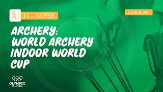 RE-LIVE Archery - 2017 Las Vegas Indoor World Cup