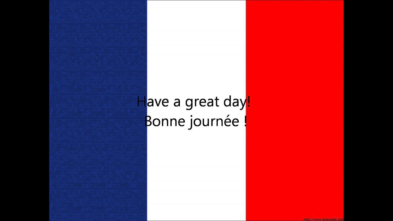 French Phrases Have A Great Day Youtube