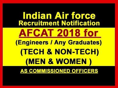 AFCAT 2018 Recruitment  Indian Air force technical/ nontechnical staff Exam Notification.
