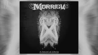 Morrigu - A Funeral of Liberty (Single)