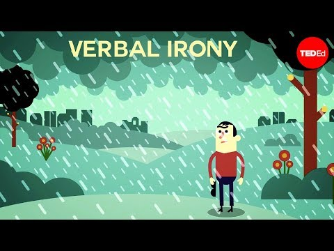 What is verbal irony?  Christopher Warner