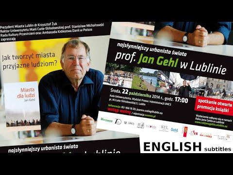 Jan Gehl - Wykład w Lublinie 22.10.2014 - polskie napisy