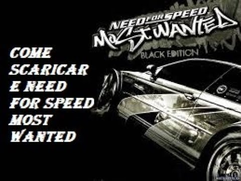 DOWNLOAD+CRACK NEED FOR SPEED MOST WANTED 2005 FULL { 100% FUNZIONANTE }
