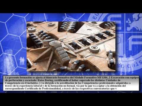 Mf1384_2 Excavacion Con Equipos De Perforacion Y Escariado Raise Boring A Distancia - Cursos Online