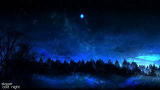 skyper - cold night